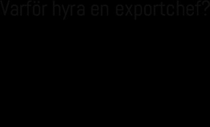 Varför hyra en exportchef